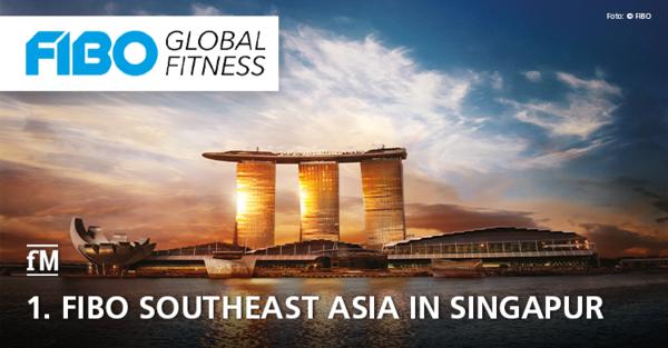 FIBO goes southeast: Premiere der FIBO Southeast Asia (SEA) im September 2020 im Inselstaat Singapur im weltberühmten Marina Bay Sands.