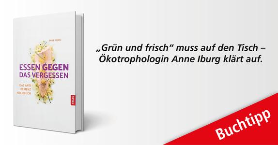 Anne Iburg liefert Ernährungstipps, Tricks und Rezepte für ein starkes und gesundes Gehirn.