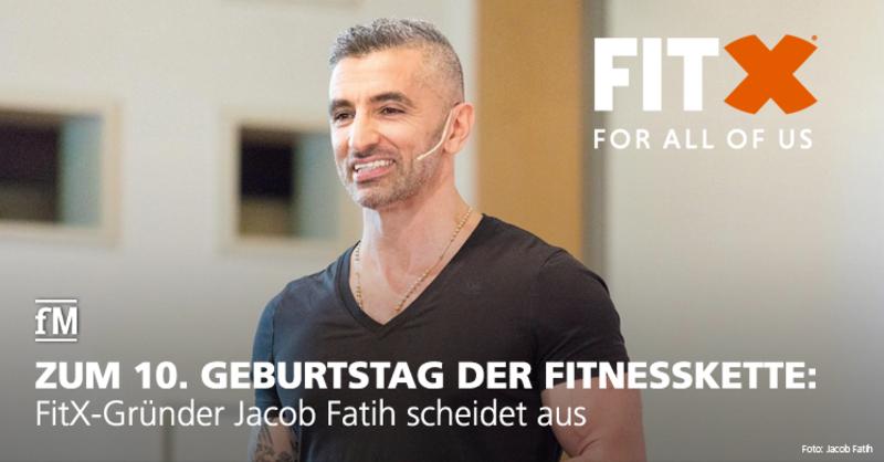 Zum zehnten Geburtstag der zweitgrößten eigenbetriebenen Fitnesskette Deutschlands verlässt Gründer Jacob Fatih das Unternehmen FitX.