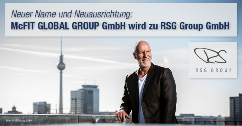 McFIT GLOBAL GROUP wird Rainer Schaller Global Group