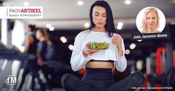 Ernährungscoaching im Fitnessmarkt – Mit Ernährungskonzepten neue Angebote etablieren