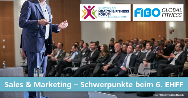 Sechste Auflage des European Health and Fitness Forum