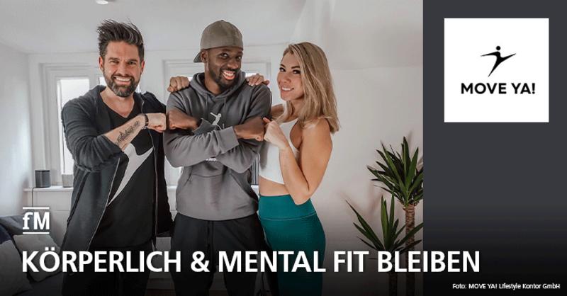 Körperlich und mental fit bleiben in der Corona-Krise mit MOVE YA! Fitness Music