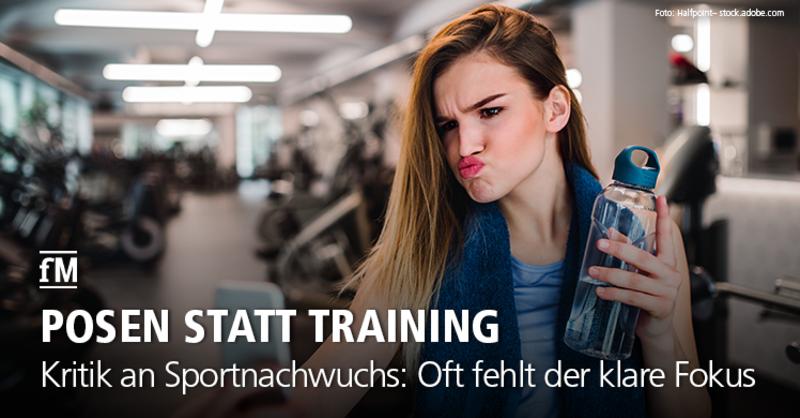Kritik an Sportnachwuchs: Oft fehlt der klare Fokus.