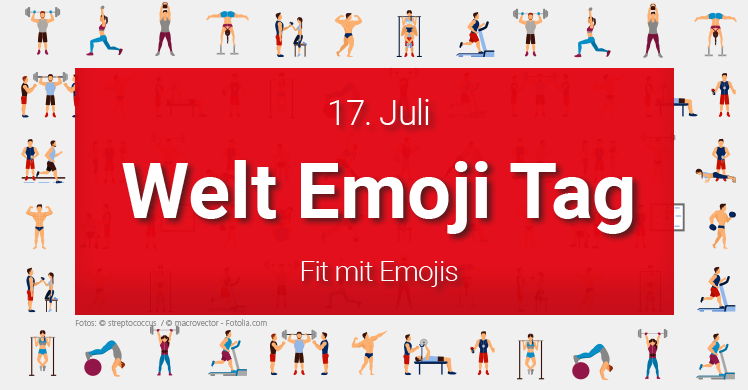 17. Juli: World Emoji Day – Welt-Emoji-Tag