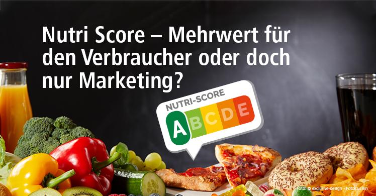Was Sie über die Lebensmittelkennzeichnung Nutri-Score wissen sollten.