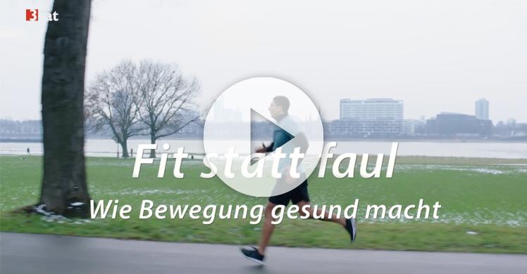 Im Video: 3sat Doku 'Fit statt Faul – Wie Bewegung gesund macht'
