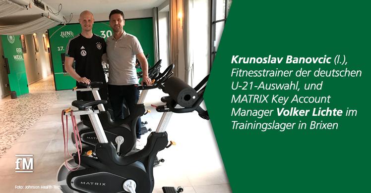 Krunoslav Banovcic, Fitnesstrainer der deutschen U-21-Auswahl, und MATRIX Key Account Manager Volker Lichte im Trainingslager in Brixen