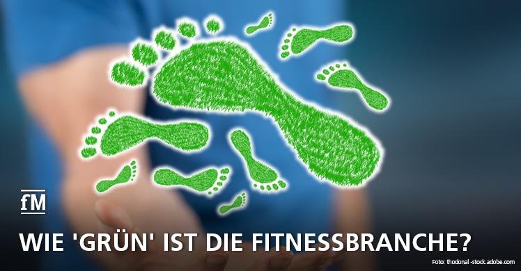 So grün ist die Fitness- und Gesundheitsbranche