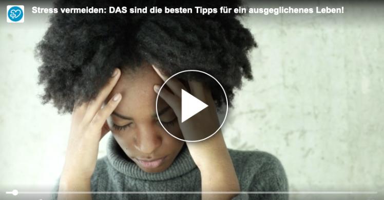 Stress vermeiden: Tipps im Video