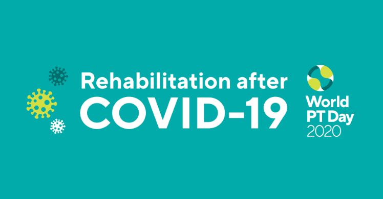 Weltphysiotherapie: Welt-PT-Tag 2020 unter dem Motto 'Rehabilitation nach COVID-19'